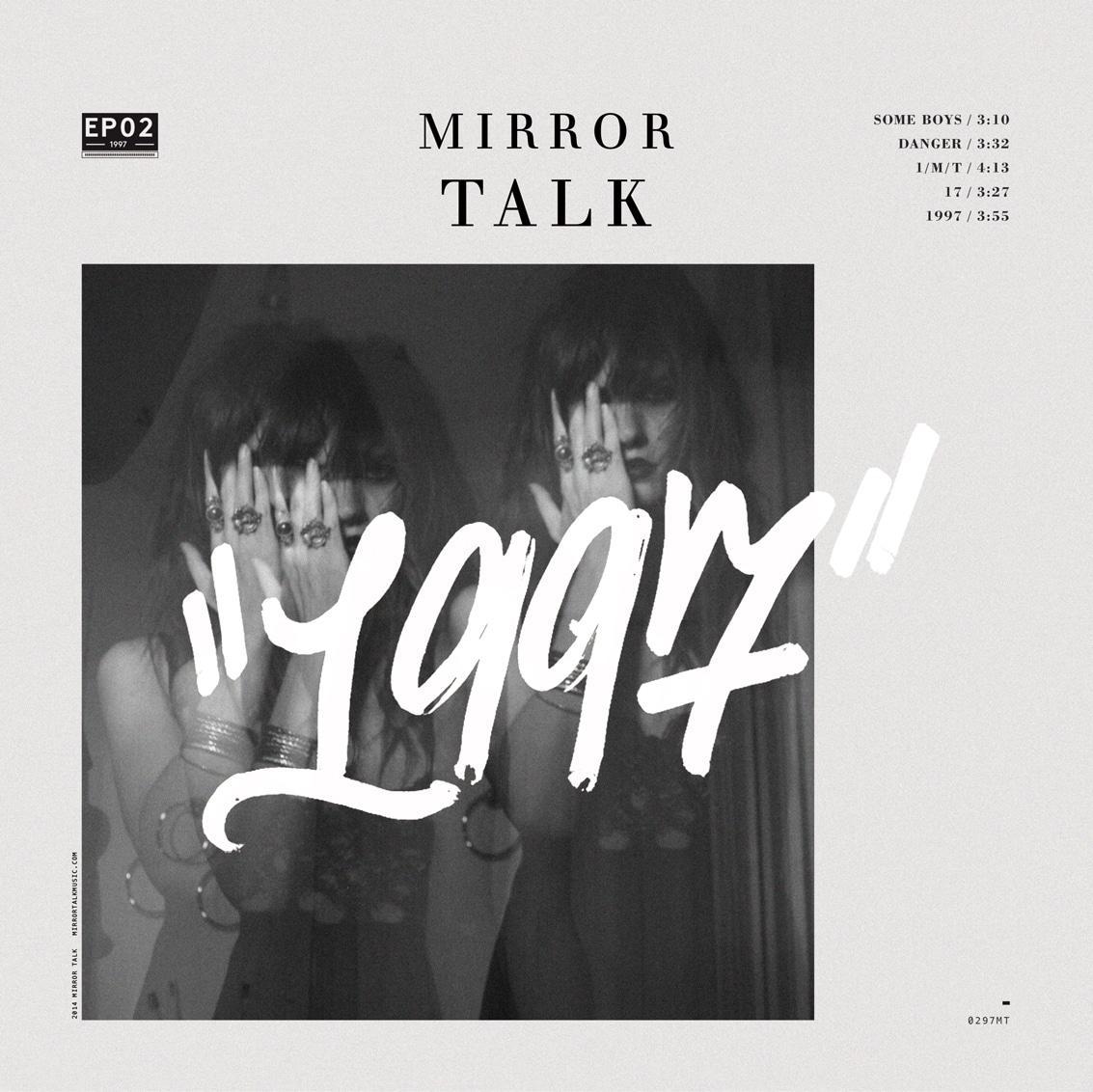 Mirror Talk - 1997