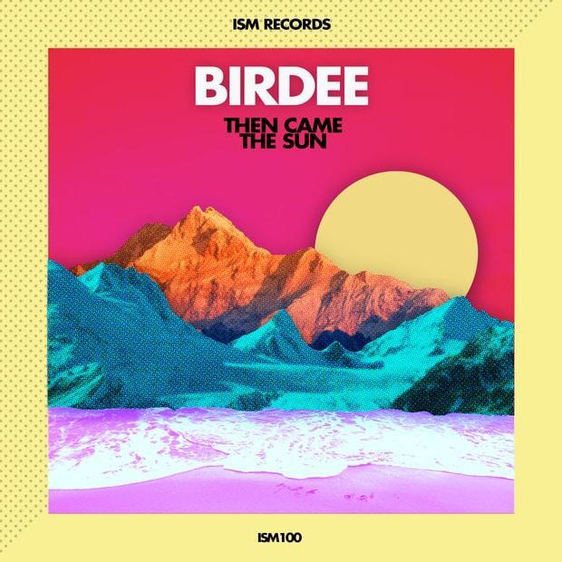 Birdee - Then Came the Sun – Знойный диско-фанк