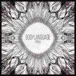 Body Language - Free (ЕР) – Лайтовая электроника