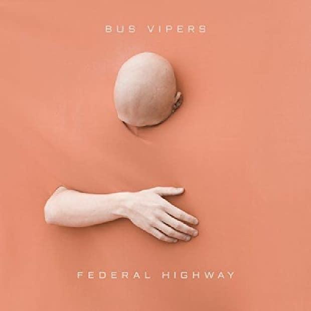 Bus Vipers - Federal Highway (EP) – Инструментальная психоделия