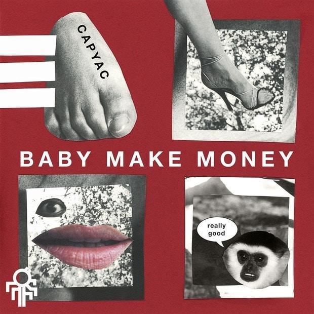 Capyac — Baby Make Money — Экстравагантный синтез стилей