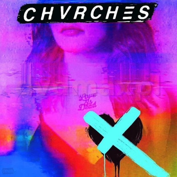 Chvrches - Love Is Dead – Инди-поп, который цепляет