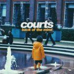 Courts - Back of the Mind – Фанк с особым шиком