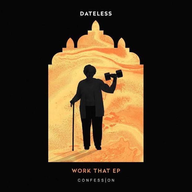 Dateless - Work That (EP) – Пульсация глубокого грува