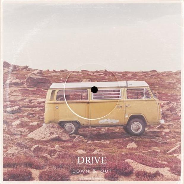 Dr!ve - Down & Out – Стерильное ню-диско
