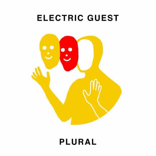 Electric Guest – Plural – Конформный инди-поп
