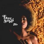 Fare Soldi 21+ (Album)