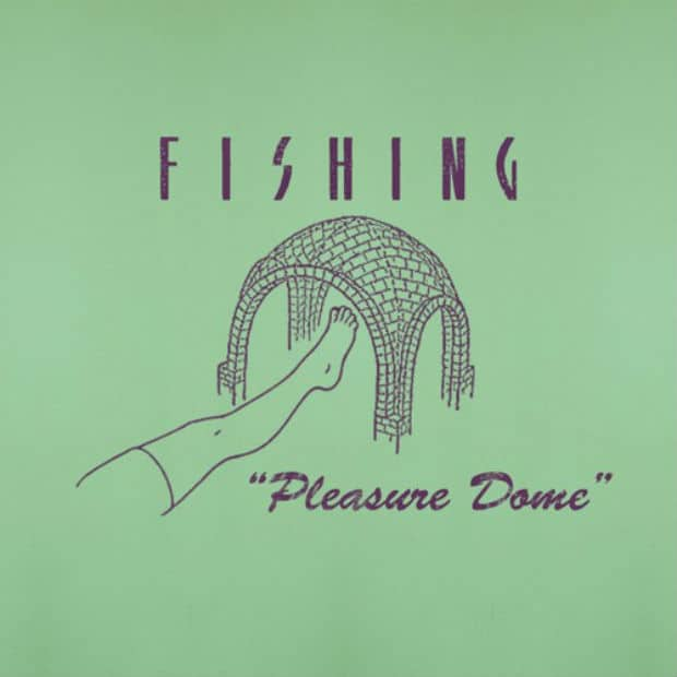 Fishing - Pleasure Dome – Хаус-поток