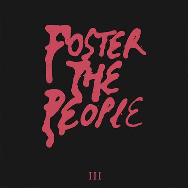 Foster the People – III – Обезличенный инди-поп