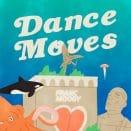 Franc Moody - Dance Moves