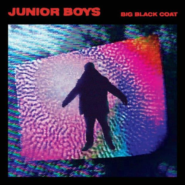 Junior Boys - Big Black Coat (Album)