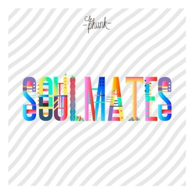 Le Phunk – Soulmates – Нон-стоп диско