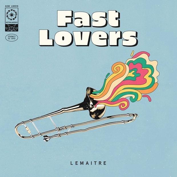 Lemaitre — Fast Lovers — Аллегоричная индитроника