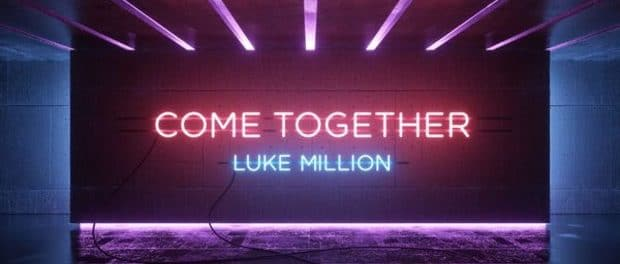 Luke Million — Come Together (ЕР) — Эффектный диско-союз