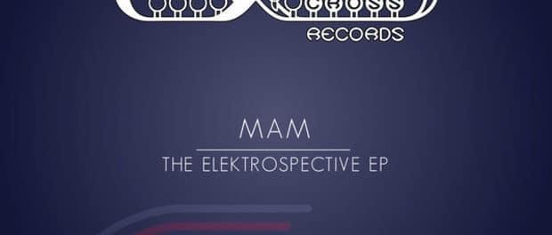 MAM — Elektrospective (EP) — Сбалансированный хаус