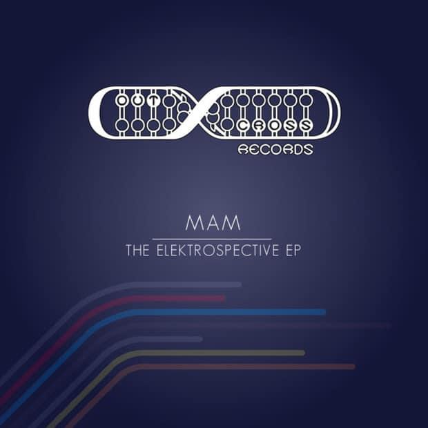 MAM - Elektrospective (EP) – Квинтэссенция хауса