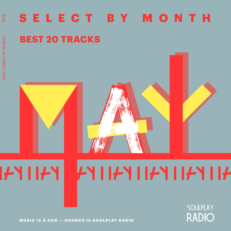 Лучшие песни | Май 2018 | ТОП-20