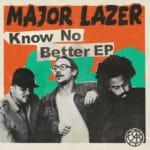 Major Lazer - Know No Better (EP) – Казуальная танцевальная генерация