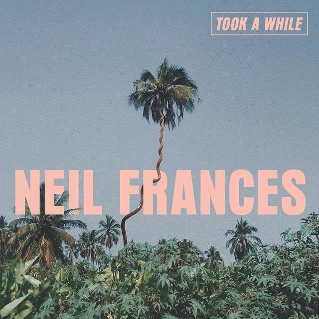Neil France - Took A While (EP) – Теплые вайбы лоу-фая