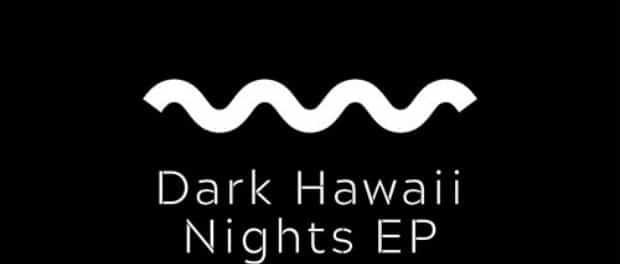 Robina — Dark Hawaii Nights (ЕР) — Гавайские ночи, глубокий хаус, короче