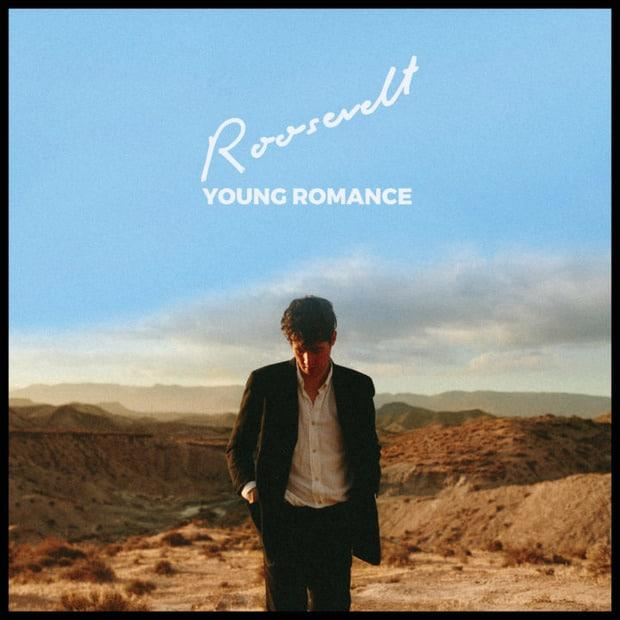 Roosevelt — Young Romance — Беззаботность диско-попа