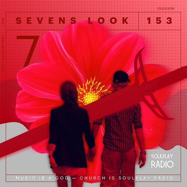 Sevens Look — Семь песен недели #153