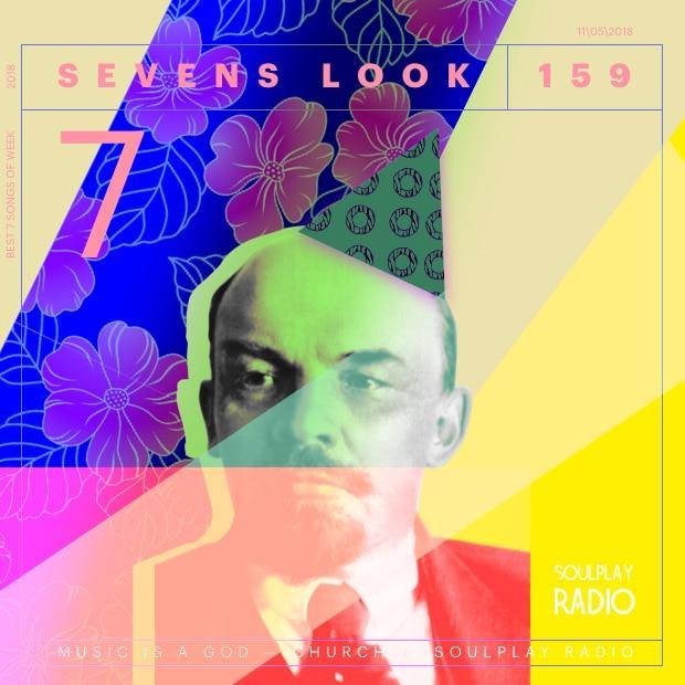 Sevens Look — Семь песен недели #159