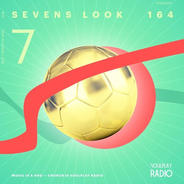 Sevens Look — Семь песен недели #164