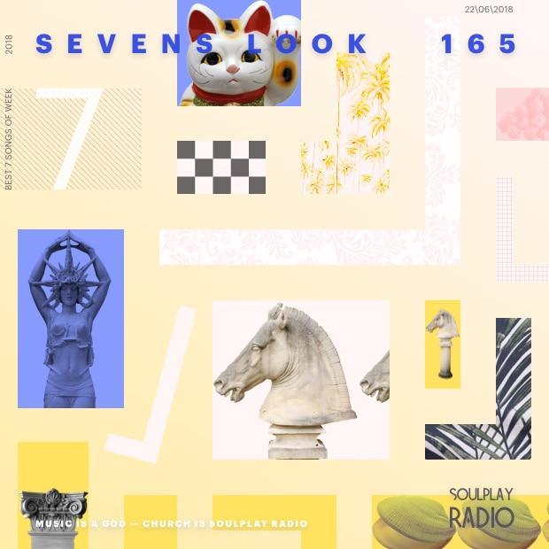 Sevens Look — Семь песен недели #165