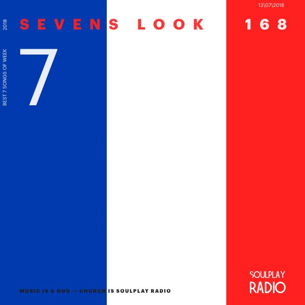 Sevens Look — Семь песен недели #168