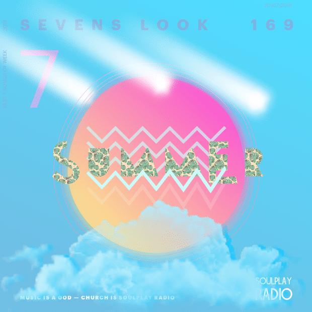 Sevens Look — Семь песен недели #169