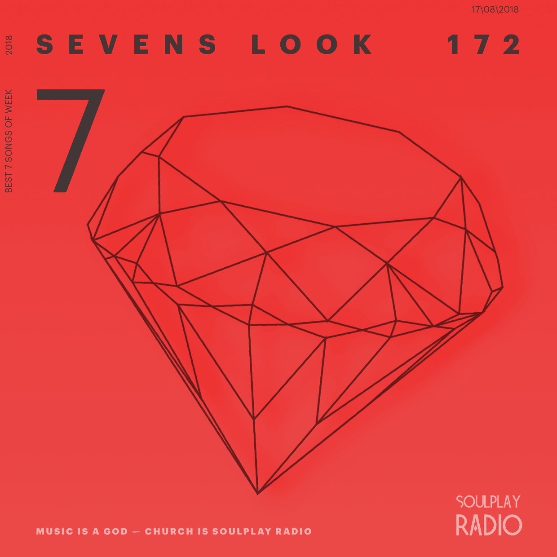 Sevens Look — Семь песен недели #172
