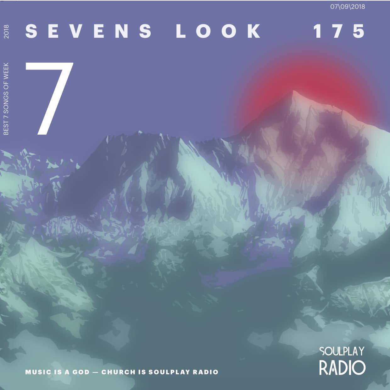 Sevens Look — Семь песен недели #175