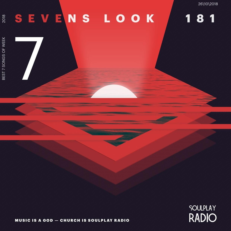 Sevens Look — Семь песен недели #181