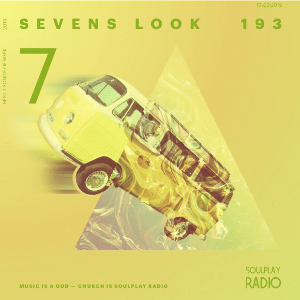 Sevens Look — Семь песен недели #193