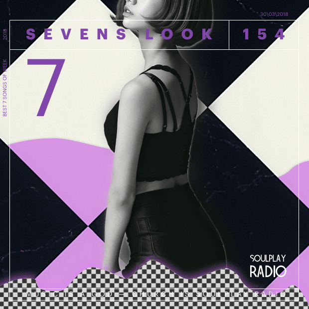 Sevens Look — Семь песен недели #154