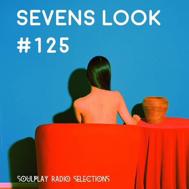 Sevens Look — Семь песен недели #125