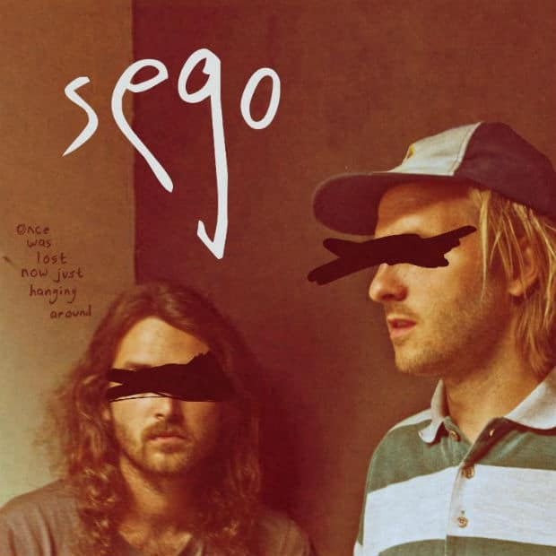 Sego — Once Was Lost Now Just Hanging Around — Превзошедшие сами себя