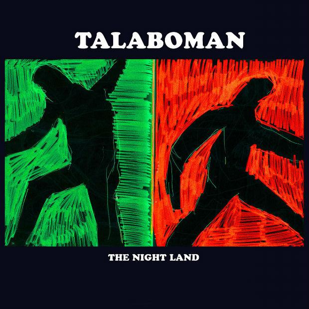 Talaboman - The Night Land - Созерцательная электроника