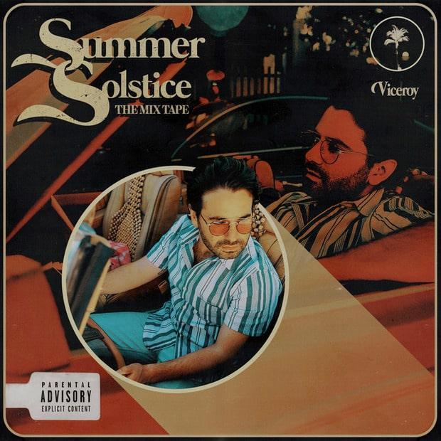 Viceroy - Summer Solstice The Mixtape (EP) – Хип-хоп бесконечного лета