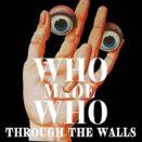WhoMadeWho - Through the Walls – Индитроника и пост-панк