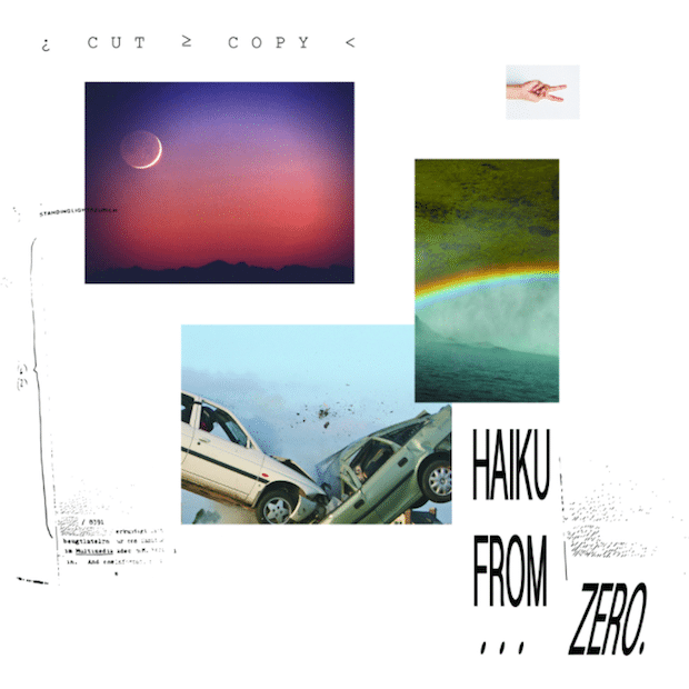Cut Copy — Haiku From Zero — Возвращение тропического диско