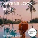 Sevens Look — Семь песен недели #137
