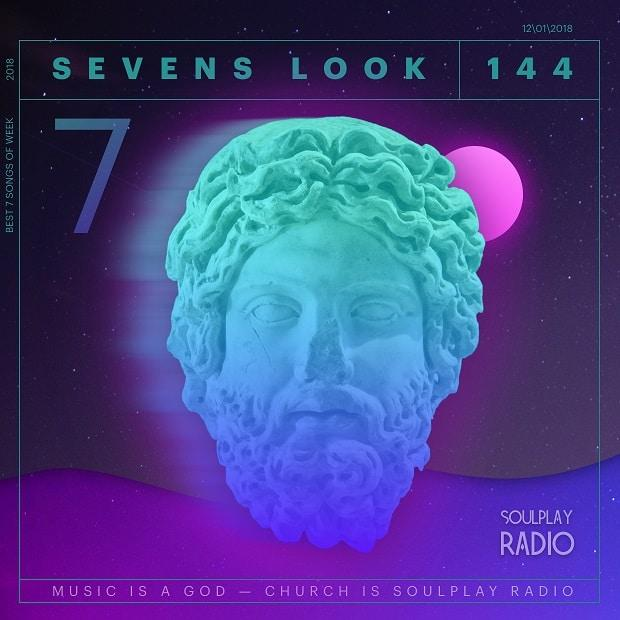 Sevens Look — Семь песен недели #144