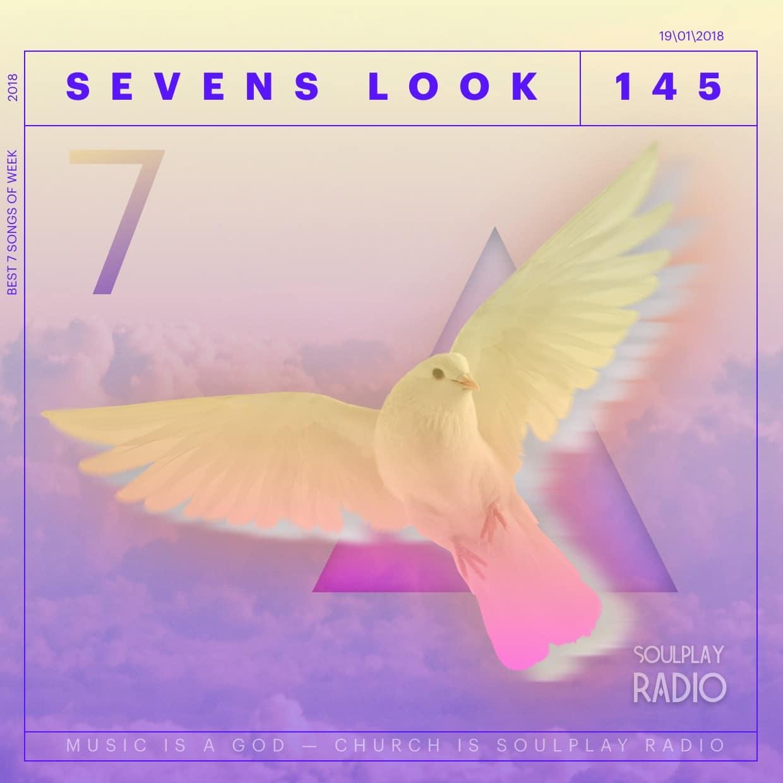 Sevens Look — Семь песен недели #145