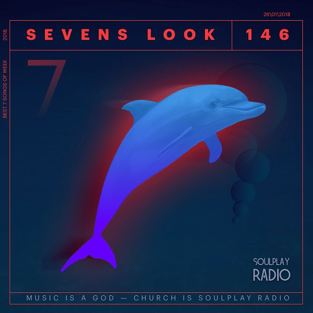 Sevens Look — Семь песен недели #146