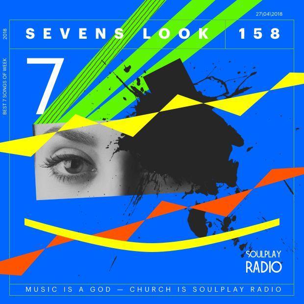 Sevens Look — Семь песен недели #158