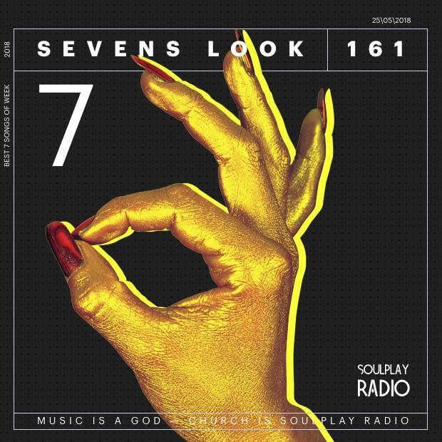 Sevens Look — Семь песен недели #161