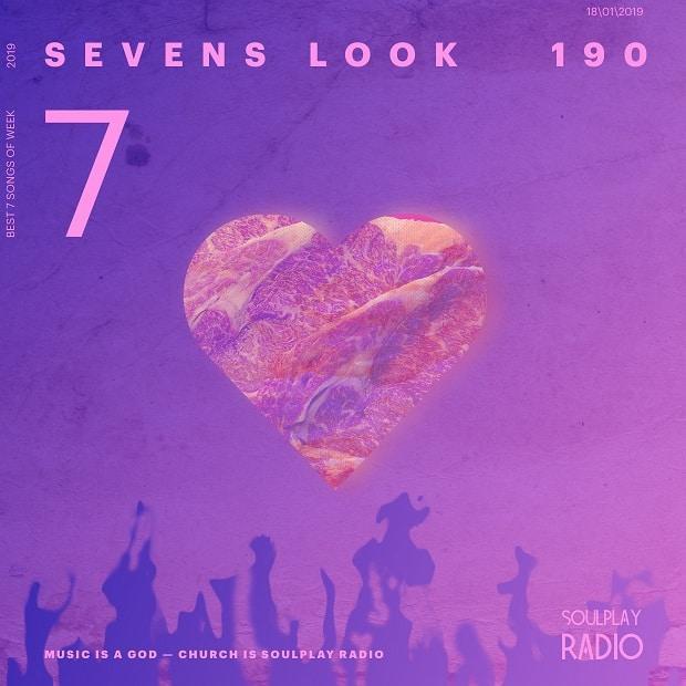 Sevens Look — Семь песен недели #190