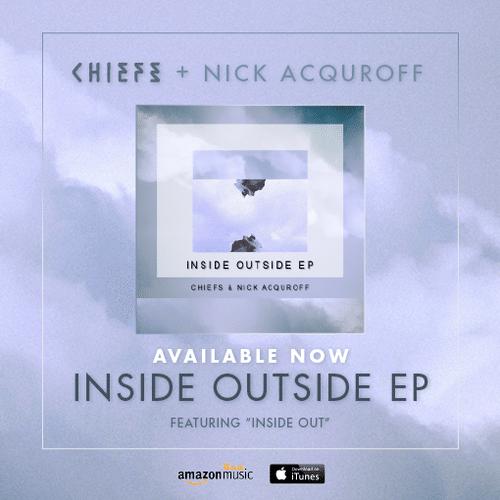 Chiefs & Nick Acquroff - Insidе Оutsidе (EP) 2014